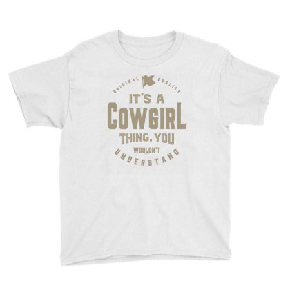 It's A Cowgirl Thing Youth Tee Designed By Rafaellopez