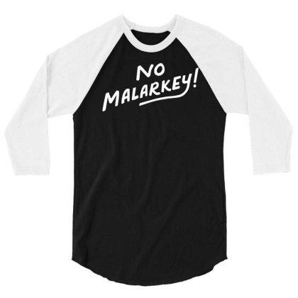 No Malarkey 3/4 Sleeve Shirt Designed By Mahata