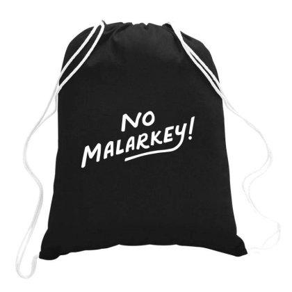 No Malarkey Drawstring Bags Designed By Mahata