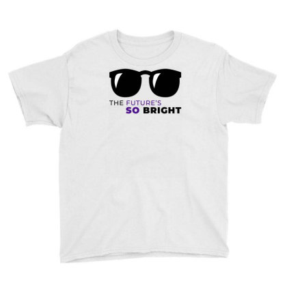The Future Is So Bright Glasses Youth Tee Designed By Mahata