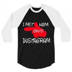 i met him on instagram 3/4 Sleeve Shirt | Artistshot