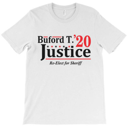 Buford T Justice 2020 Election T-shirt Designed By La Bold