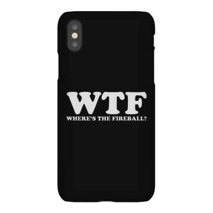 Wtf Wheres The Fireball Iphonex Case Designed By Sam Soe