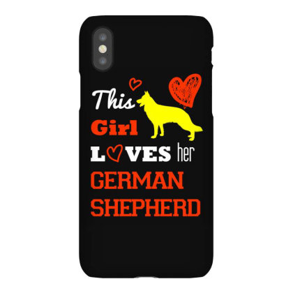 This Girl Loves Her German Shepherd T Shirt Iphonex Case Designed By Gnuh79