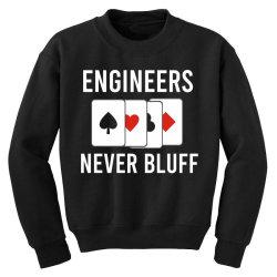 engineers never bluff Youth Sweatshirt | Artistshot