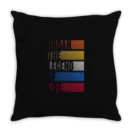 Urban The Legend Of Life Throw Pillow Designed By Nurart