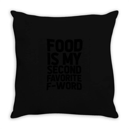 Food Is My Second Favorite Throw Pillow Designed By Victor_33