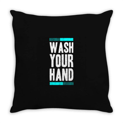Wash Your Hand Trend Throw Pillow Designed By Nurart