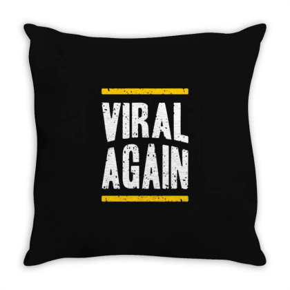 Viral Again Throw Pillow Designed By Nurart