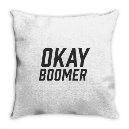 Okay Boomer Throw Pillow Designed By Allstar