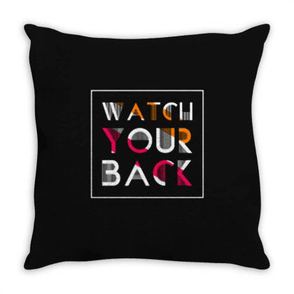Watch Your Back Throw Pillow Designed By Nurart