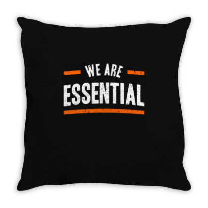 We Are Essential Throw Pillow Designed By Nurart