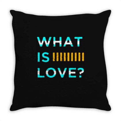 What Is Love Throw Pillow Designed By Nurart
