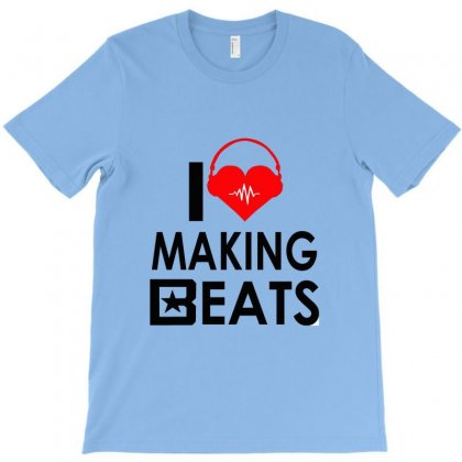 I Love Making Beats T-shirt Designed By Hntllc