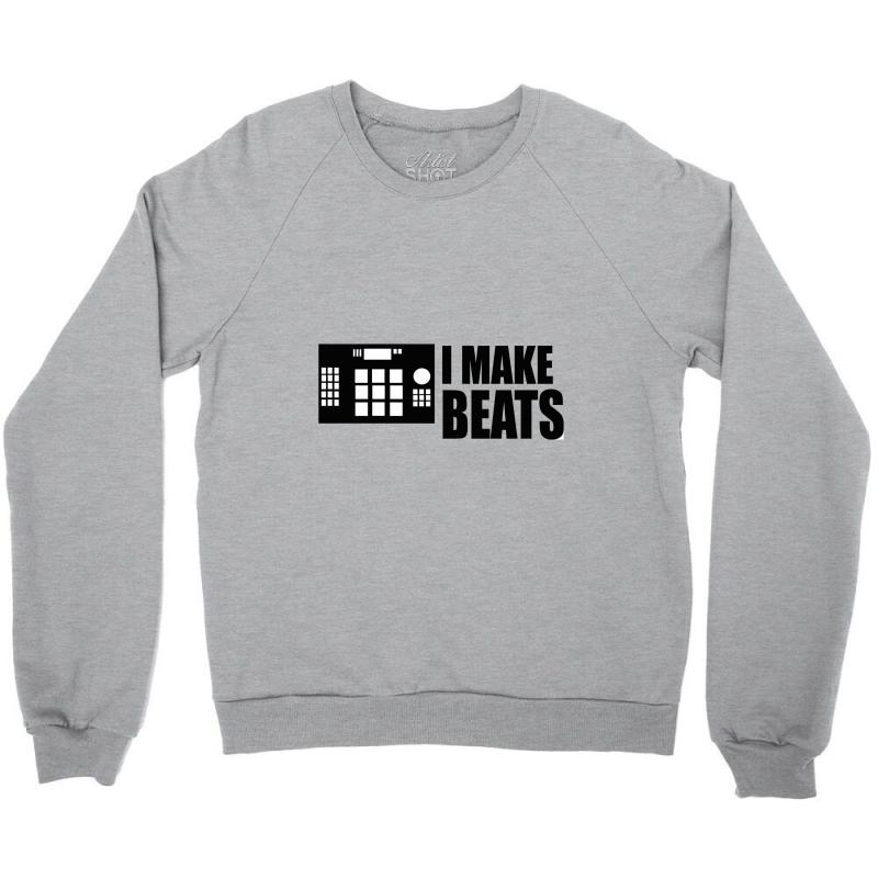I Make Beats Crewneck Sweatshirt | Artistshot