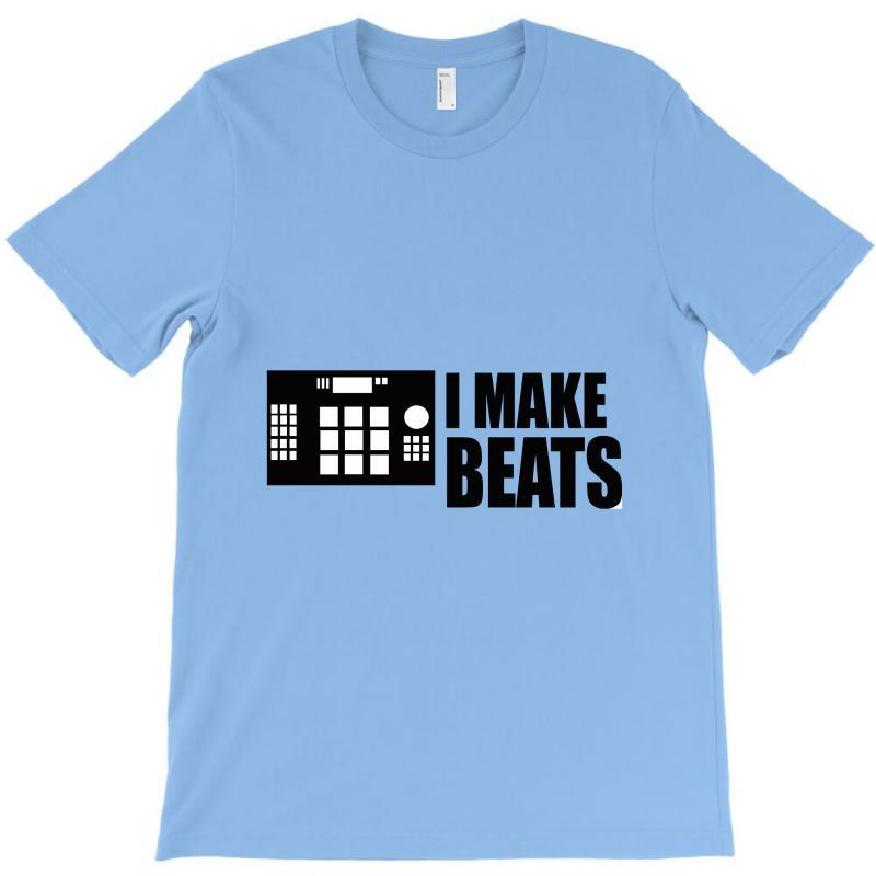 I Make Beats T-shirt | Artistshot