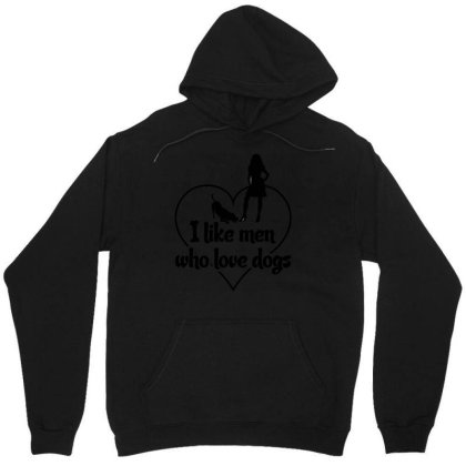 I Like Men Who Love Dogs Unisex Hoodie Designed By Victor_33