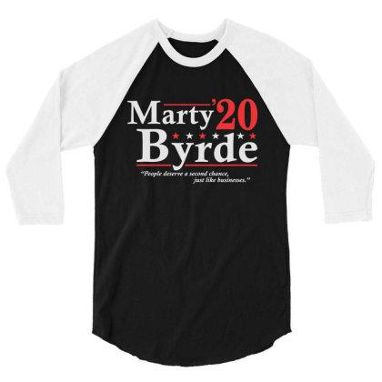 Marty Byrde 2020 Election 3/4 Sleeve Shirt Designed By Allstar