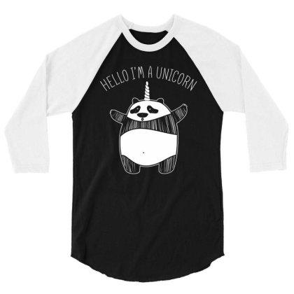 Hello Im A Unicorn T Shirt 3/4 Sleeve Shirt Designed By Gnuh79