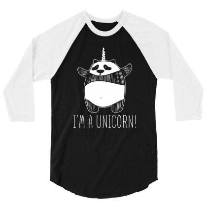 Im A Unicorn T Shirt 3/4 Sleeve Shirt Designed By Gnuh79