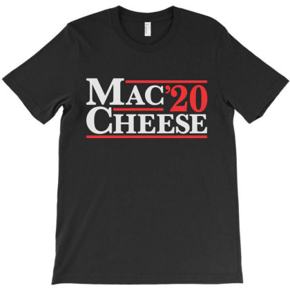 Mac And Cheese 2020 Election T-shirt Designed By Allstar