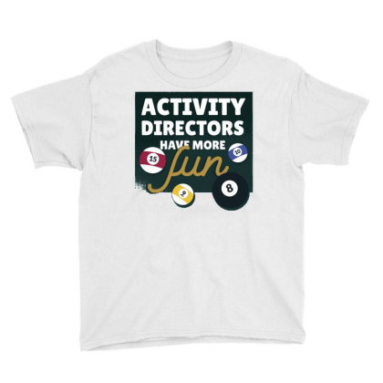 Activity Directors Youth Tee Designed By Igaart