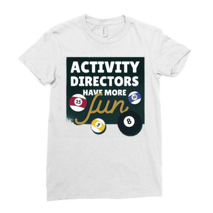 Activity Directors Ladies Fitted T-shirt Designed By Igaart