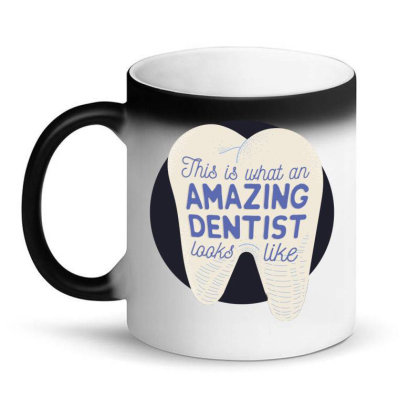 Amazing Dentist Magic Mug Designed By Igaart