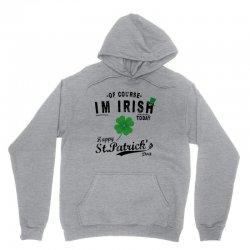 of course i'm irish Unisex Hoodie   Artistshot