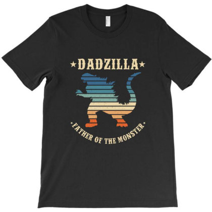 Dadzilla Father Of The Monsters Dinosaur T-shirt Designed By Martinezart