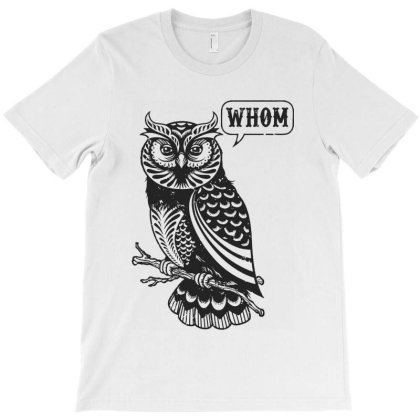 Whom Owl Grammar English Teacher Editor T-shirt Designed By Sam Soe