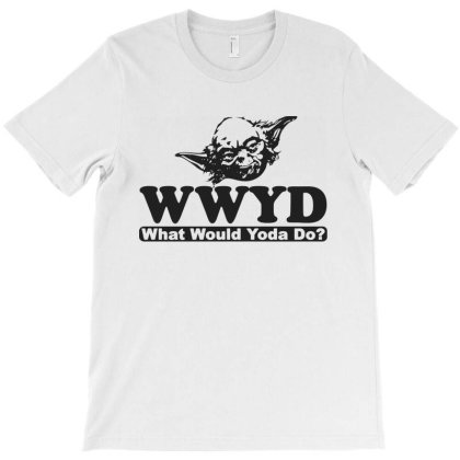 What Would Yoda Do T-shirt Designed By Sam Soe