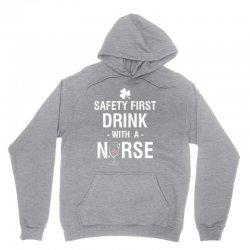 safety first drink with a nurse tee Unisex Hoodie | Artistshot