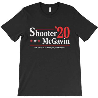 Shooter Mcgavin 2020 Election T-shirt Designed By Sam Soe