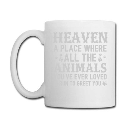 Heaven A Place Where All The Animals T Shirt Coffee Mug Designed By Gnuh79