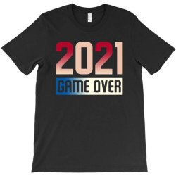 2021 Game Over T-shirt Designed By Sengul