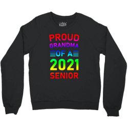 Proud Grandma Of A 2021 Senior Crewneck Sweatshirt Designed By Sengul