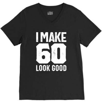 60 Years Old Gift | 60th Birthday Gift Ideas - Mens And Womens V-neck Tee Designed By Cidolopez