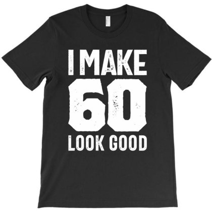 60 Years Old Gift | 60th Birthday Gift Ideas - Mens And Womens T-shirt Designed By Cidolopez