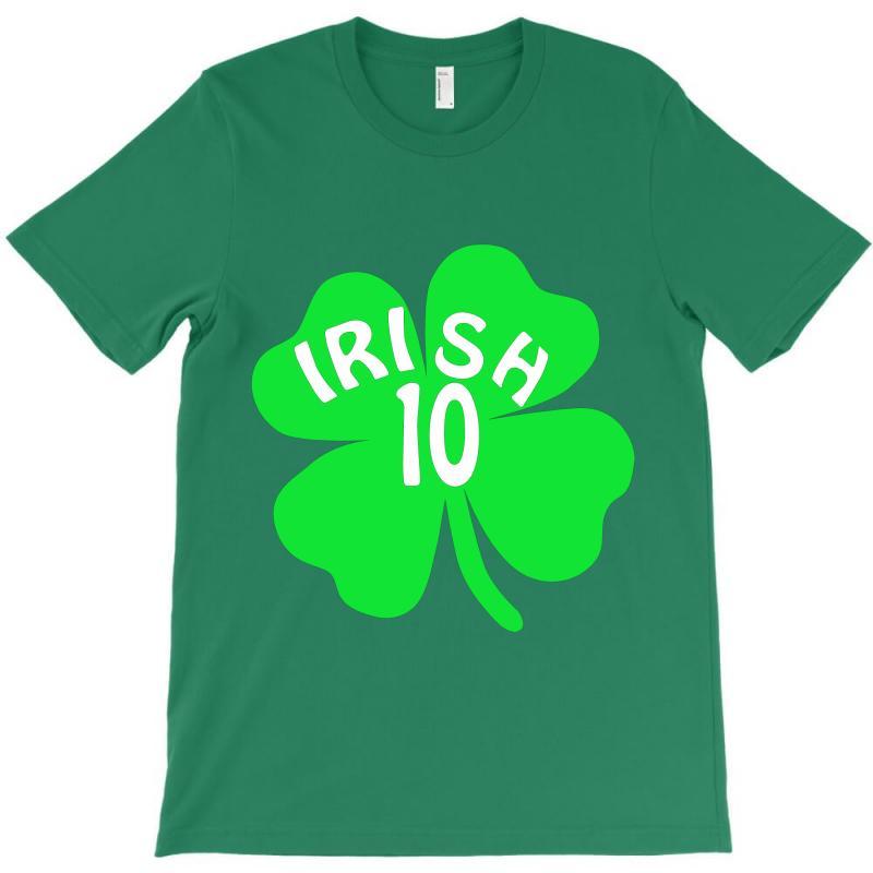 Irish 10 T-shirt   Artistshot