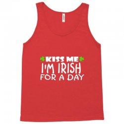 kiss me i am irish a day Tank Top | Artistshot