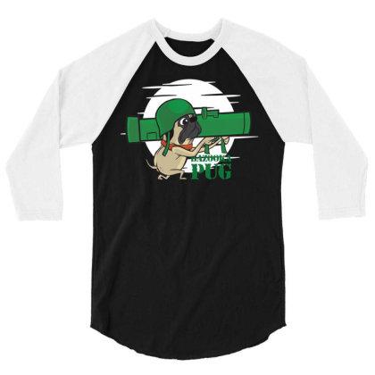 Bazooka Pug 3/4 Sleeve Shirt Designed By Igaart