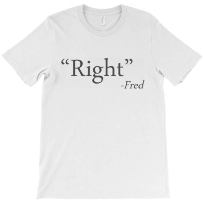 Right   Said Fred T-shirt Designed By Sam Soe