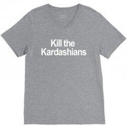 Kill the Kardashians V-Neck Tee | Artistshot