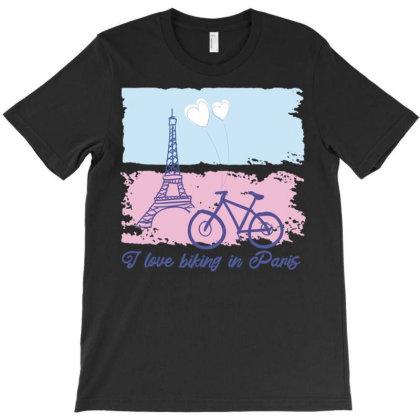 Biking In Paris T-shirt Designed By Igaart
