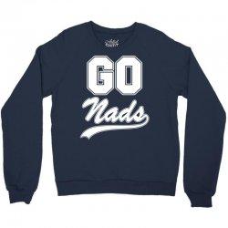 Go Nads T-Shirt Crewneck Sweatshirt | Artistshot