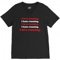 I Love Running I Hate Running V-Neck Tee | Artistshot