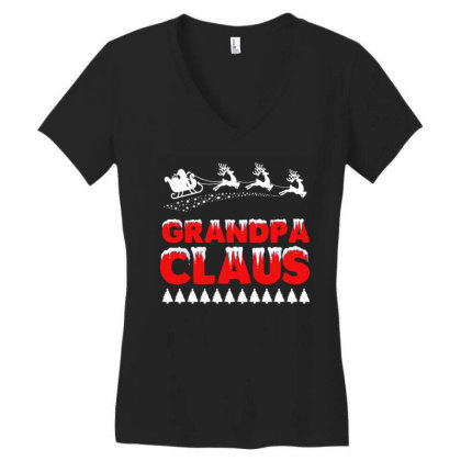 Grandpa Claus   Funny Santa Claus T Shirt Women's V-neck T-shirt Designed By Gnuh79