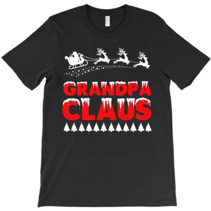 Grandpa Claus   Funny Santa Claus T Shirt T-shirt Designed By Gnuh79