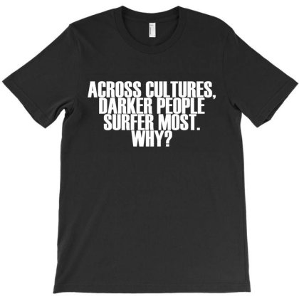 Across Cultures Darke T-shirt Designed By Shirt1na